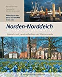 Norden-Norddeich: Einkaufstadt, Nordseeheilbad und Weltnaturerbe