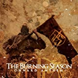 Songtexte von The Burning Season - Onward Anthem