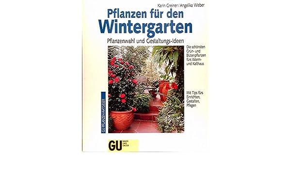Pflanzen für den Wintergarten. Pflanzenwahl und Gestaltungs-Ideen ...