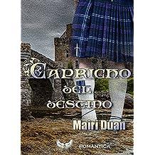 Capricho del destino (Spanish Edition)