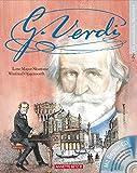 Giuseppe Verdi: Ein musikalisches Bilderbuch mit CD