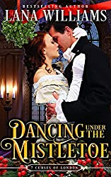 Dancing Under the Mistletoe (The Seven Curses of London Book 4) (English Edition)