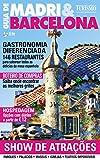 Guia de Lazer e Turismo 04 - Guia de Madri & Barcelona (Portuguese Edition)