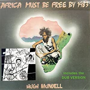 Africa Must Be Free By...
