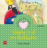Simbo y el rey hablador: un cuento sobre la empatía (Cuentos para sentir)