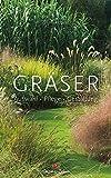 Gräser: Auswahl  Pflege  Gestaltung