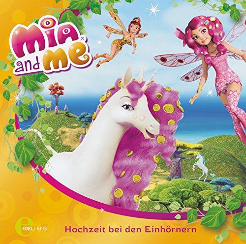 Mia and me - Hochzeit bei den Einhörnern - Das Original-Hörspiel zum Buch, Folge 2