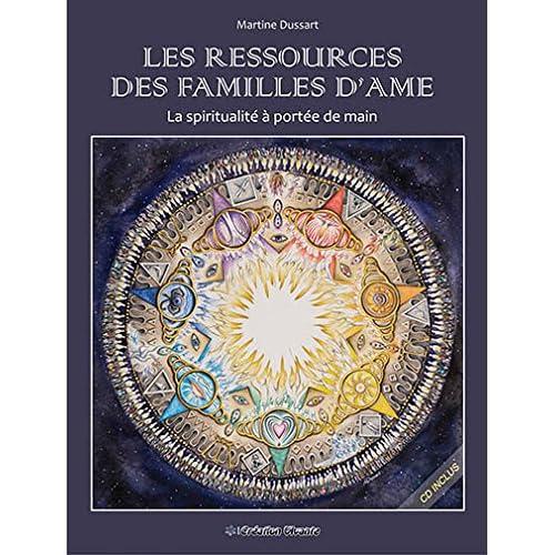 Ressources des familles d ame (les) : la spiritualité a portée de main (CD d'exercices inclus)
