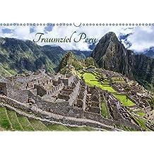Traumziel Peru (Wandkalender 2018 DIN A3 quer): Eine Reise durch das Land der Inkas (Monatskalender, 14 Seiten ) (CALVENDO Orte)