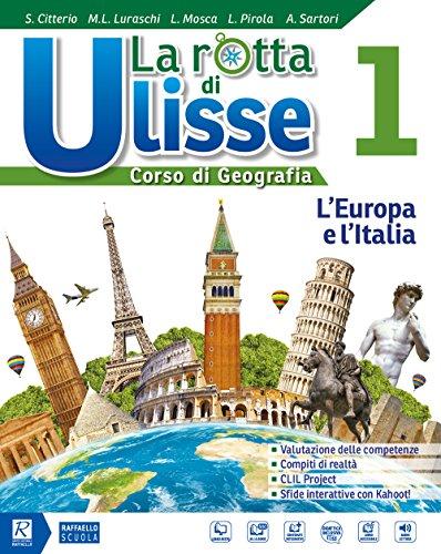 La rotta di ulisse. corso di geografia. bes. per la scuola media. con ebook. con espansione online. con cd-audio: 1