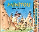 Minitou: Der große Indianer - Sandra Grimm