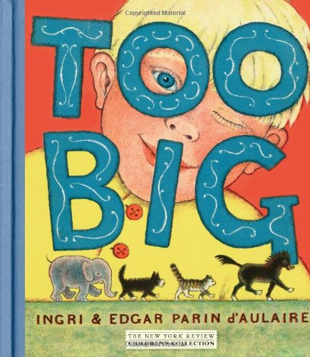 Too Big (New York Review Children's Collection)