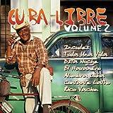 Cuba Libre Vol. 2 - Great Rhythms & Classic Songs