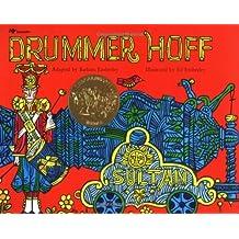 Drummer Hoff by Barbara Emberley (1972-09-01)