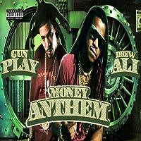 Money Anthem (feat. Gun Play) [Explicit]
