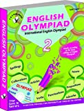 International English Olympiad - Class 2  with CD: Essential Principles with Examples, Mcqs and Solutions, Model Test Papers