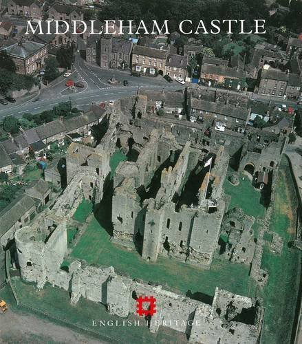 Middleham Castle: North Yorkshire (English Heritage Guidebooks) by Weaver, John (1993) Paperback