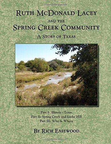 Ruth McDonald Lacey and the Spring Creek Community: A Story of Texas