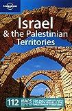 Israel and the Palestinian Territories (Country Regional Guides) - Amelia Thomas, Michael Kohn, Miriam Raphael
