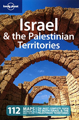 Israel & the Palestinian Territories 6 (Lonely Planet Country Guides)
