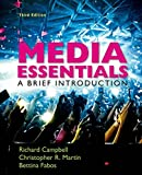 Media Essentials: A Brief Introduction by Richard Campbell (2015-11-13)
