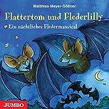 Meyer-Göllner - Flattertom und Flederlilly