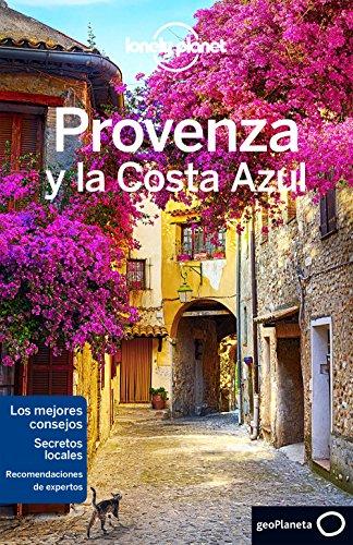 Provenza y la Costa Azul (Lonely Planet-Guías de Región)