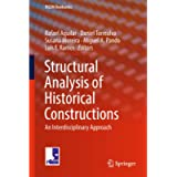 Structural Analysis of Historical Constructions: An Interdisciplinary Approach: 18 (RILEM Bookseries)