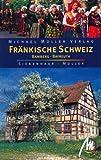 Fränkische Schweiz - Bamberg - Bayreuth: Reisehandbuch mit vielen praktischen Tipps. - Michael Müller, Hans P Siebenhaar