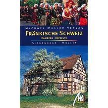 Fränkische Schweiz - Bamberg - Bayreuth: Reisehandbuch mit vielen praktischen Tipps.
