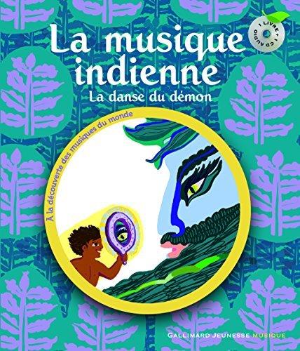 La musique indienne : La danse du d??mon (1CD audio) by Muriel Bloch (2010-09-09)