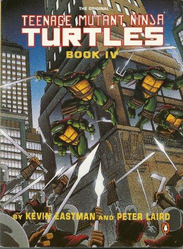 Teenage Mutant Ninja Turtles. Book IV