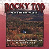 Songtexte von Jim Hendricks - Rocky Top Peace in the Valley