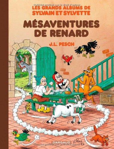 Grands Albums de Sylvain et Sylvette (Les) - tome 5 - Les mésaventures de Renard (5)