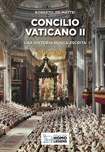Concilio Vaticano II por Roberto de Mattei