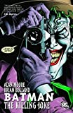 Batman: The Killing Joke - Alan Moore, Brian Bolland, Bill Finger