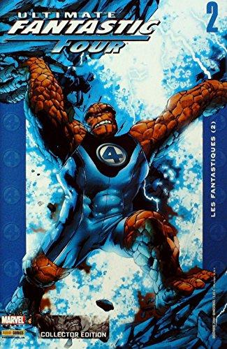 Ultimate Fantastic Four - 2: Les fantastiques 2