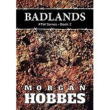 Badlands: FTW Series - Book 2