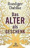 Das Alter als Geschenk (Amazon.de)