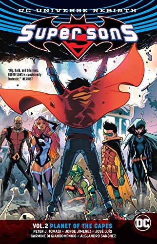 Super Sons Vol. 2: Planet of the Capes (Rebirth) por Peter J. Tomasi