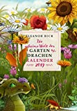 Die geheime Welt der Gartendrachen: Buch-Kalender 2019