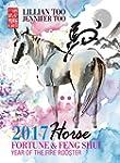 Fortune & Feng Shui 2017 HORSE (Engli...