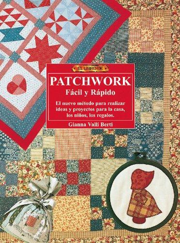 El libro de PATCHWORK FACIL Y RAPIDO