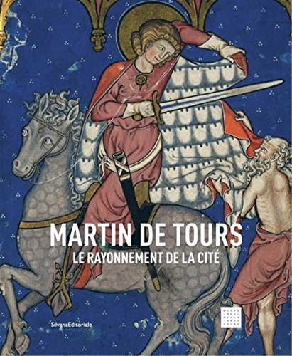 Martin de Tours le rayonnement de la cité
