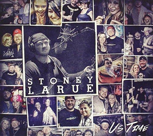 US Time by Stoney Larue (2015-11-13) Stoney La Rue