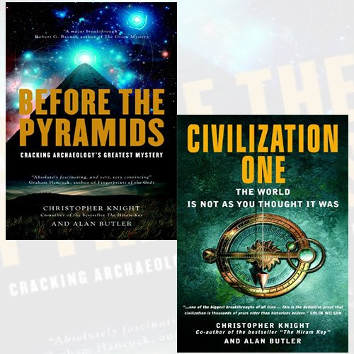 Before the Pyramids and Civilization One 2 Books Bundle Collection - Cracking Archaeology's Greatest Mystery