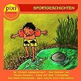 Pixi Hören: Sportgeschichten
