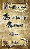 Der schwarze Diamant - ein Drachen - Roman