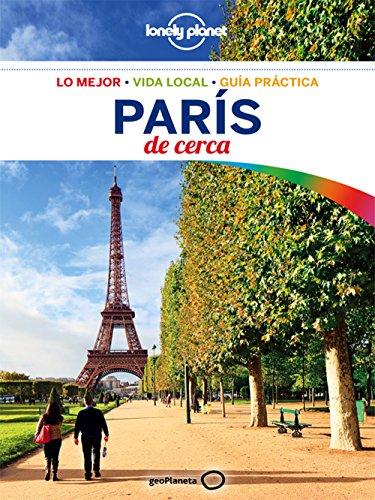 París de cerca 5 (Lonely Planet-Guías De cerca)