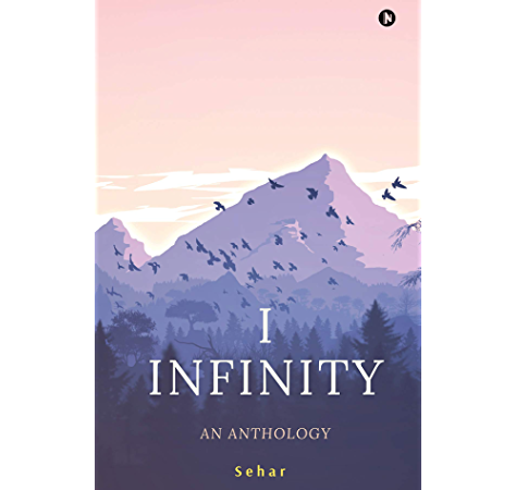 I Infinity An Anthology Ebook Sehar Amazon In Kindle Store